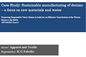 Case Study: Sustainable manufacturing of denims – a focus on raw materials and water, K G Fabrics