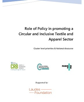 Role of Policy in promoting a Circular and Inclusive Textile and Apparel Sector